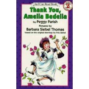 Thank You, Amelia Bedelia by Peggy Parish