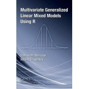 Multivariate Generalized Linear Mixed Models Using R by Damon Mark Berridge