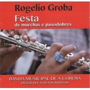 Banda Municipal de A Coruña - Rogelio Groba, Festa de marchas e