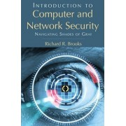 Introduction to Computer and Network Security by Richard R. Brooks