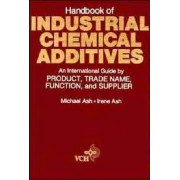 Handbook of Industrial Chemical Additives by Michael Ash