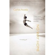 No Way Home by Carlos Acosta