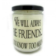 StarHollowCandleCo We Will Always Be Friends You Know Too Much Cinnamon Bun Jar FRIENDSQJCB