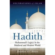 Hadith by Jonathan A C Brown
