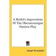 A Rabbi's Impressions of the Oberammergau Passion Play by Joseph Krauskopf