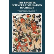 The Shorter Science and Civilisation in China: v. 5 by Joseph Needham