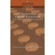 The Rubaiyat of Omar Khayyam, First, Second and Fifth Editions by Omar