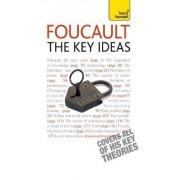 Foucault - the Key Ideas: Teach Yourself by Paul Oliver