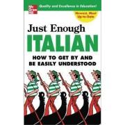 Just Enough Italian by D. L. Ellis
