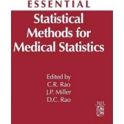 Essential Statistical Methods for Medical Statistics by J. Philip Miller