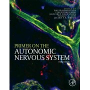 Primer on the Autonomic Nervous System by David W. Robertson
