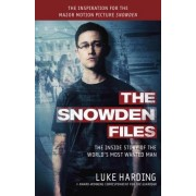 Snowden: The Inside Story of the World's Most Wanted Man