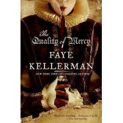 The Quality of Mercy by Faye Kellerman