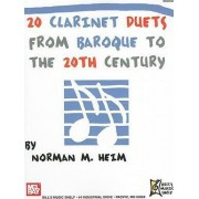 20 Clarinet Duets from Baroque to the 20th Century by Norman M Heim