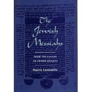 The Jewish Messiahs by Harris Lenowitz