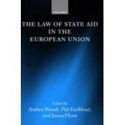 The Law of State Aid in the European Union by Andrea Biondi