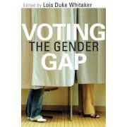 Voting the Gender Gap by Lois Duke Whitaker
