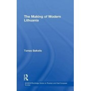The Making of Modern Lithuania by Tomas Balkelis