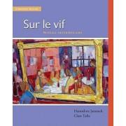 Sur le Vif by Hannelore Jarausch