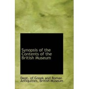 Synopsis of the Contents of the British Museum by Dept Of Greek and Roman Antiquities