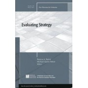 Evaluating Strategy: New Directions for Evaluation Winter 2010 by Ev (Evaluation Practice)
