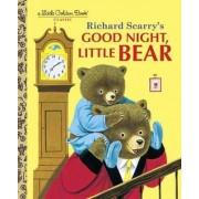 Richard Scarry's Good Night, Little Bear by Richard Scarry