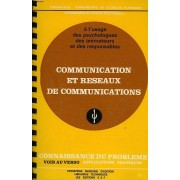 Communication Et Réseaux De Communications - Connaissance Du Problème - Applications Pratiques