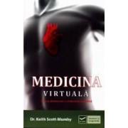 Medicina virtuala - Keith Scott-Mumby
