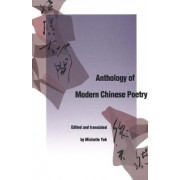 Anthology of Modern Chinese Poetry by Michelle Yeh