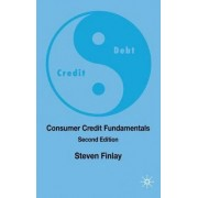 Consumer Credit Fundamentals 2009 by Steven Finlay