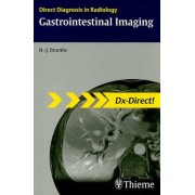 Gastrointestinal Imaging by Hans-Juergen Brambs