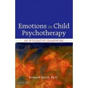 Emotions in Child Psychotherapy by Kenneth Barish