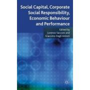 Social Capital, Corporate Social Responsibility, Economic Behaviour and Performance by Lorenzo Sacconi