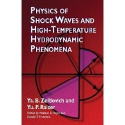 Physics of Shock Waves by Y. B. Zel'dovich