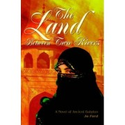 The Land Between Two Rivers by Jo Ford