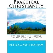 Practical Christianity by Rebecca Nottingham