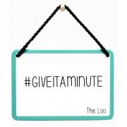 hang-ups! - tinnen bordje - giveitaminute the loo