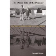 The Other Side of the Popular by Gareth Williams
