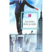 Sus in aer - Walter Kirn