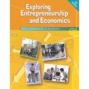 Exploring Entrepreneurship and Economics (with CD-ROM) by Cynthia Greene