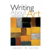 Writing About Art by Henry M. Sayre