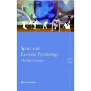 Sport and Exercise Psychology by Professor Ellis Cashmore