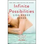 Infinite Possibilities by Lisa Renee Jones