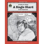 A Guide for Using a Single Shard in the Classroom by Teacher Created Resources