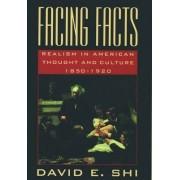 Facing Facts by David E. Shi