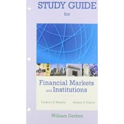 Study Guide for Financial Markets and Institutions by Frederic S. Mishkin