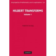 Hilbert Transforms: Volume 1: v. 1 by Frederick W. King