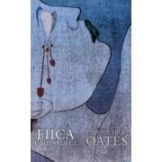 Fiica groparului - Joyce Carol Oates