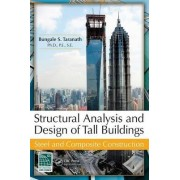 Structural Analysis and Design of Tall Buildings by Bungale S. Taranath