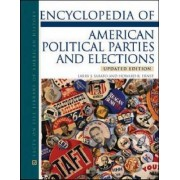 Encyclopedia of American Political Parties and Elections by Larry J. Sabato
